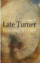 EY Exhibition: Late Turner - Painting Set Free