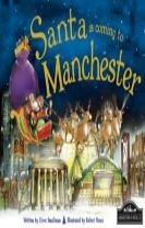 Santa is Coming to Manchester