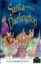 Santa is Coming to Darlington