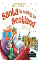 My First Santa is Coming to Scotland