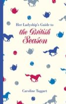 HER LADYSHIP'S GUIDE TO THE SEASON