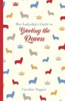Her Ladyship's Guide to Greeting the Queen