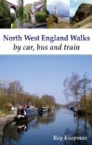 North West England Walks by Car, Bus and Train