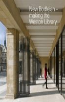 New Bodleian - Making the Weston Library