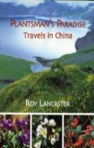 Plantsmans Paradise: Travels in China