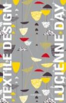 Lucienne Day: in the Spirit of the Age