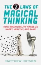 The 7 Laws of Magical Thinking