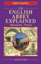 The English Abbey Explained