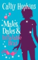 Mates, Dates and Inflatable Bras