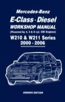 Mercedes-Benz E-Class Diesel Workshop Manual W210 & W211 Series 2000-2006 Owners Edition