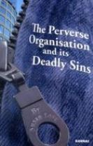 The Perverse Organisation and its Deadly Sins