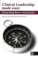 Clinical Leadership Made Easy: Integrating Theory and Practice