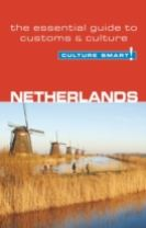 Netherlands - Culture Smart! The Essential Guide to Customs & Culture