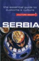 Serbia - Culture Smart! The Essential Guide to Customs & Culture