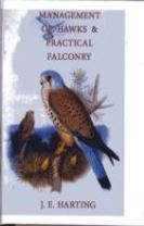 Hints on the Management of Hawks & Practical Falconry