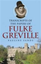 Transcripts of the Papers of Fulke Greville