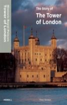 The Story of the Tower of London