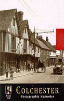 Colchester: Photographic Memories