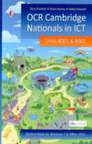 OCR Cambridge Nationals in ICT for Units R001 and R002 (Microsoft Windows 7 & Office 2013)