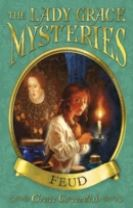 The Lady Grace Mysteries: Feud