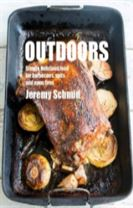 Outdoors Simple Delicious Food for Barbecues Spits and Open Fires