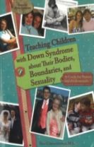 Teaching Children with Down Syndrome About Their Bodies, Boundaries & Sexuality