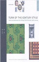 Turn of Century Style - MODA Style Guide