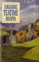 Favourite Yorkshire Teatime Recipes
