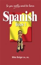 So You Really Want to Learn Spanish