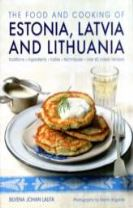 Food and Cooking of Estonia, Latvia and Lithuania