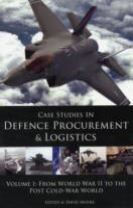 Case Studies in Defence Procurement and Logistics