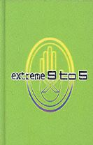 Extreme 9 to 5