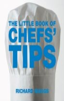 The Little Book of Chefs' Tips