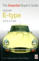 The Essential Buyers Guide Jaguar E-Type 3.8 and 4.2 Litre