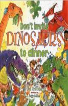 Don't Invite Dinosaurs to Dinner