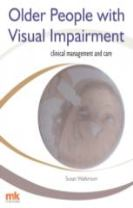 Older People with Visual Impairment  -  Clinical Management and Care