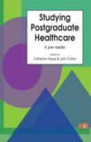 Studying Postgraduate Healthcare: A Pre-Reader