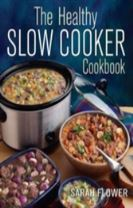 The Healthy Slow Cooker Cookbook