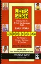 Let's Sign Introduction to British Sign Language (BSL) Early Years Curriculum Student Book