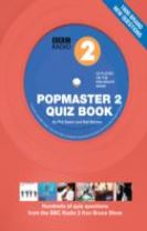 BBC Radio 2 Popmaster Quiz Book 2: 1700 Brand New Quiz Questions