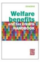 Welfare Benefits and Tax Credits Handbook 2014 /15