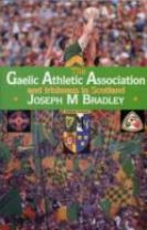The Gaelic Athletic Association and Irishness in Scotland