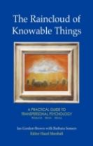 The Raincloud of Knowable Things: A Practical Guide to Transpersonal Psychology