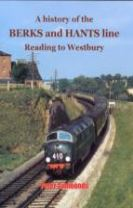 A History of the Berks and Hants Line Reading to Westbury