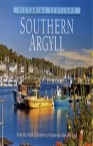 Southern Argyll: Picturing Scotland