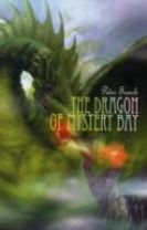 The Dragon of Mystery Bay