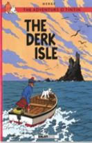 Adventurs o Tintin, The: The Derk Isle
