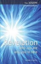 Revelation - Who You are; Why You're Here