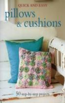 Quick and Easy Pillows & Cushions