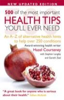 500 of the Most Important Health Tips Youll Ever Need (Reissue)